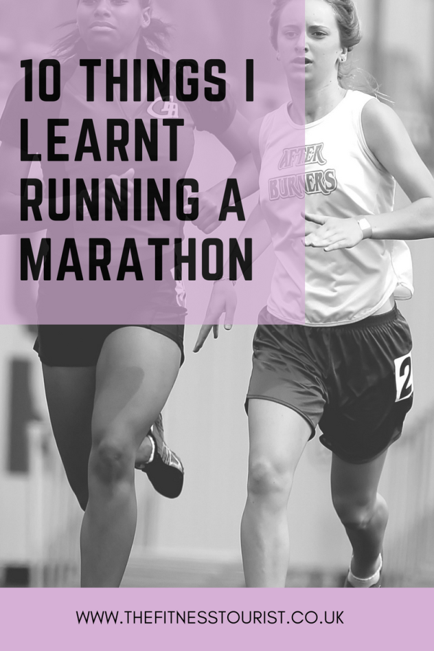 10 THINGS i LEARNT RUNNING A MARATHON.png